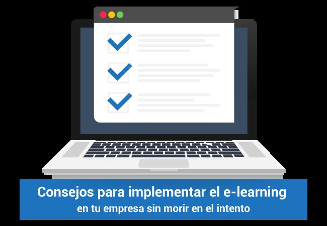 Consejos para implementar e-learning en tu empresa y no morir en el intento